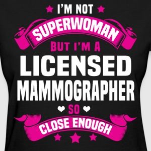Licensed Mammographer T-Shirts - Women's T-Shirt