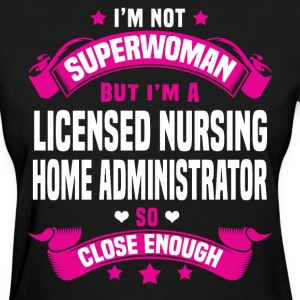 Licensed Nursing Home Administrator T-Shirts - Women's T-Shirt