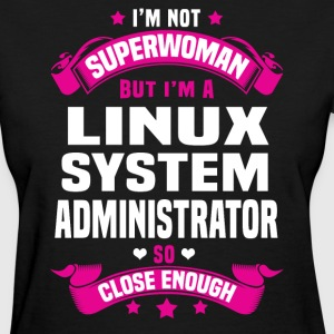 Linux System Administrator T-Shirts - Women's T-Shirt