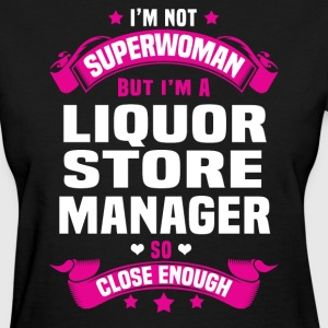 Liquor Store Manager T-Shirts - Women's T-Shirt
