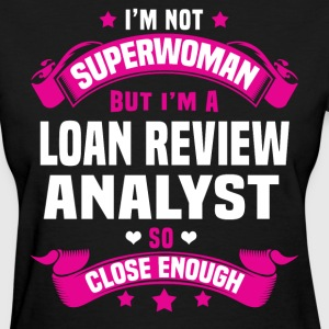 Loan Review Analyst T-Shirts - Women's T-Shirt