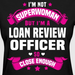 Loan Review Officer T-Shirts - Women's T-Shirt