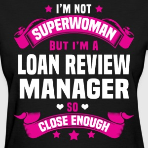 Loan Review Manager T-Shirts - Women's T-Shirt