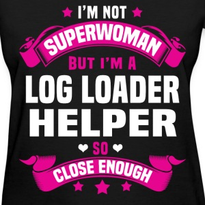 Log Loader Helper T-Shirts - Women's T-Shirt