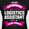 Logistics Assistant T-Shirts - Women's T-Shirt