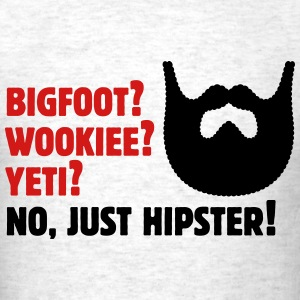 Bigfoot? Wookiee? Yeti? No, Just Hipster! Beard T-Shirts - Men's T-Shirt