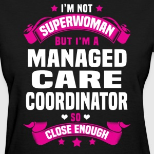 Managed Care Coordinator T-Shirts - Women's T-Shirt