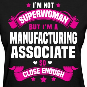 Manufacturing Associate T-Shirts - Women's T-Shirt