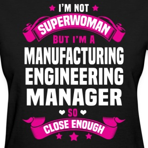 Manufacturing Engineering Manager T-Shirts - Women's T-Shirt