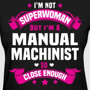 Manual Machinist T-Shirts - Women's T-Shirt