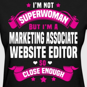 Marketing Associate Website Editor T-Shirts - Women's T-Shirt