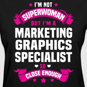 Marketing Graphics Specialist T-Shirts - Women's T-Shirt