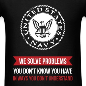 U.S Navy - United states navy. We solve problems y - Men's T-Shirt