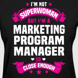Marketing Program Manager T-Shirts - Women's T-Shirt