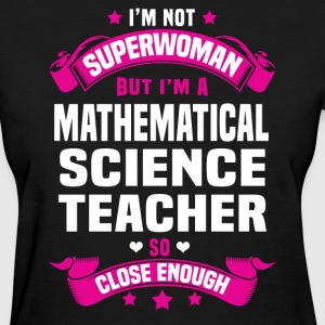Mathematical Science Teacher T-Shirts - Women's T-Shirt