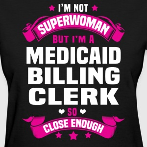 Medicaid Billing Clerk T-Shirts - Women's T-Shirt