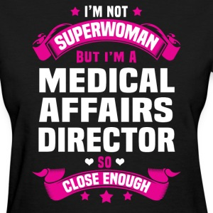 Medical Affairs Director T-Shirts - Women's T-Shirt