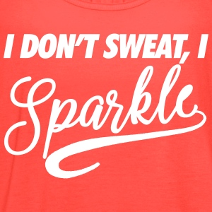I Don't Sweat, I Sparkle Tanks - Women's Flowy Tank Top by Bella