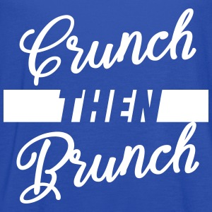 Crunch Then Brunch Tanks - Women's Flowy Tank Top by Bella