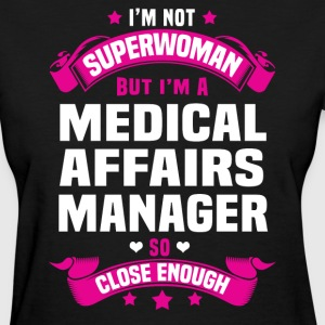 Medical Affairs Manager T-Shirts - Women's T-Shirt