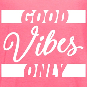 Good Vibes Only Tanks - Women's Flowy Tank Top by Bella