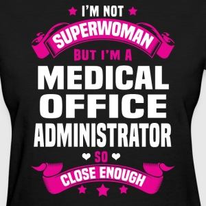 Medical Office Administrator T-Shirts - Women's T-Shirt