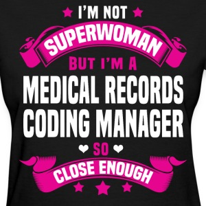 Medical Records Coding Manager T-Shirts - Women's T-Shirt