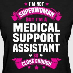 Medical Support Assistant T-Shirts - Women's T-Shirt