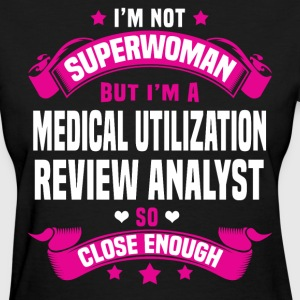 Medical Utilization Review Analyst T-Shirts - Women's T-Shirt