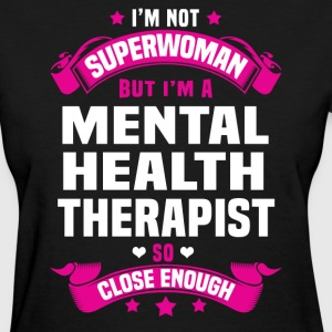 Mental Health Therapist T-Shirts - Women's T-Shirt