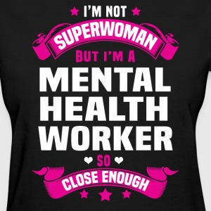 Mental Health Worker T-Shirts - Women's T-Shirt