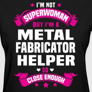 Metal Fabricator Helper T-Shirts - Women's T-Shirt