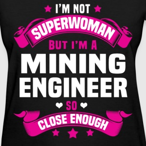Mining Engineer T-Shirts - Women's T-Shirt