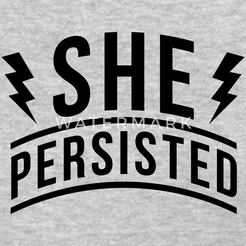 She Persisted T-Shirts - Women's T-Shirt