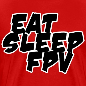 Eat, sleep, FPV - Men's Premium T-Shirt