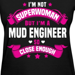 Mud Engineer T-Shirts - Women's T-Shirt