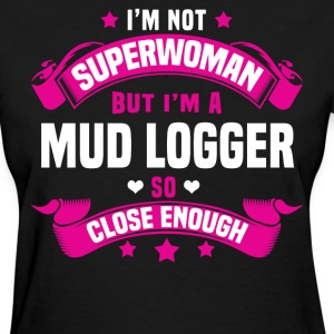 Mud Logger T-Shirts - Women's T-Shirt