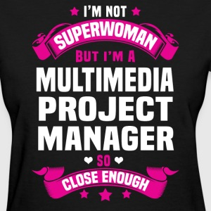 Multimedia Project Manager T-Shirts - Women's T-Shirt