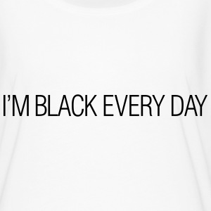 I'm black every day T-Shirts - Women's Flowy T-Shirt