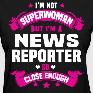 News Reporter T-Shirts - Women's T-Shirt