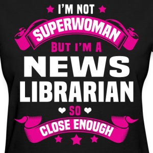 News Librarian T-Shirts - Women's T-Shirt