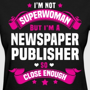 Newspaper Publisher T-Shirts - Women's T-Shirt