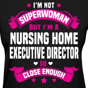 Nursing Home Executive Director T-Shirts - Women's T-Shirt