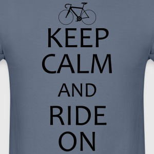 Keep Calm and Ride On road bike shirt - Men's T-Shirt