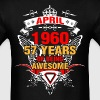 April 1960 57 Years of Being Awesome - Men's T-Shirt