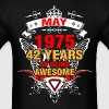 May 1975 42 Years of Being Awesome - Men's T-Shirt