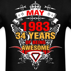 May 1983 34 Years of Being Awesome - Men's T-Shirt