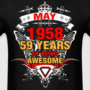 May 1958 59 Years of Being Awesome - Men's T-Shirt