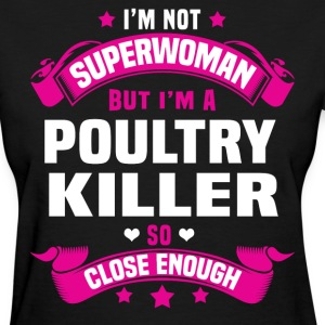 Poultry Killer Tshirt - Women's T-Shirt