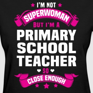 Primary School Teacher Tshirt - Women's T-Shirt